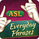 ASL Everyday Phrases by Selectsoft Publishing