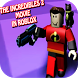 Tips of THE INCREDIBLES 2 MOVIE IN ROBLOX