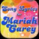 Songs Lyrics for MARIAH CAREY by Top Song Lyrics App