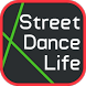 StreetDance.Life~Dance Videos~ by StreetDance.Life