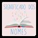 Nomes e seus Significados by Sidnei Amadeu Junior