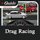 Guide for Drag Racing by NITTAYAAPPS