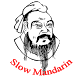 Slow Mandarin( Learn Chinese ) by ChenJianYu