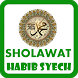 Lirik Sholawat Habib Syech by Qweapp