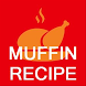 Muffin Recipes - Offline Recipe of Muffins by Quotes