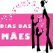 Mensagens Dia das Mães by ProjetoX Mobile
