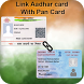 Aadhar Card Link to Pan Card by Magic Prank Studio