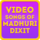 Video Songs of Madhuri Dixit by Sunny Bollywood