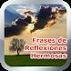 Frases de Reflexiones Hermosas de Amor y la Vida by Herbert Delgado Mercado