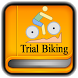 Tutorials for Trial Biking Offline by Good Tutorial