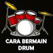 Cara Bermain Drum by Kristie Bowman