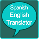 Spanish to English Translator by King of Translator