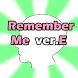 [Free]Remember Me ver.E(Brain) by SINgoon