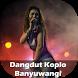 Dangdut Koplo Banyuwangi Mp3 by CUPULUWAK