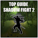 New Guide for Shadow Fight 2 by doradroid