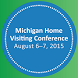 2015 Home Visiting Conference by Michigan Public Health Institute