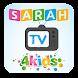 Sarah TV 4 Kids