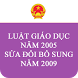Luat Giao duc 2005 SDBS 2009 by saokhuedl