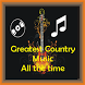 Country Music Greatest All the Time by Qolby Developer.inc
