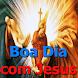 Bom Dia com Jesus by fheihet apps