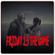 New Guide Friday 13 The Game
