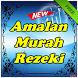 Amalan Murah Rezeki Edisi Terbaru by Amalan Dan Doa