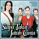 Lagu Ost Siapa Takut Jatuh Cinta - SCTV by kusnadi apps