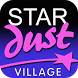 Stardust Village by Tix Production LLC