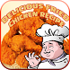 Delicious Fried Chicken Recipe by Ridho Listyo MobileApp