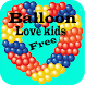 BALLOON LOVE KIDS FREE by Roger Hammer