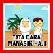 TATA CARA MANASIK HAJI by JBD Kudus Studio
