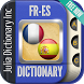 French Spanish Dictionary by Julia Dictionary Inc