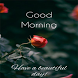Good Morning Images, Wallpaper and status Whatsapp by InstaTech Apps
