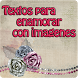 Textos para enamorar imagenes by Entertainment LTD Apps