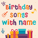 Birthday Songs with Name (Song Maker) by Revolution Apps Developer