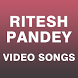 Video Songs of Ritesh Pandey by Kanchi Sinha 862