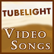 Video Songs of Tubelight Movie 2017 by Tubelight Film Full Videos & All Movie Songs