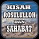 Kisah Rosululloh & Sahabat by IstanStudio