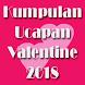 Ucapan Valentine Romantis 2018 by Cuphy Dev