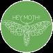 Hey Moth!
