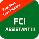 FCI Assistant Previous Papers