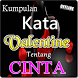 KATA KATA VALENTINE TENTANG CINTA PALING ROMANTIS by Amalan Doa Doa