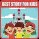 Best Story For Kids