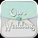 我们的婚礼 by 上海臻仕网络科技有限公司