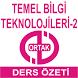 TEMEL BİLGİ TEKNO-2 DERS ÖZETİ by AÖF KURSLARI