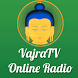 VajraTV Online Radio by Buddhist Apps