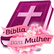 Bíblia da Mulher by Deda´s Applications