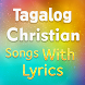 Tagalog Christian Songs with Lyrics by Thmortek