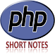 PHP Short Notes for Beginners by mnkhati