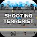 Shooting Terrorist - The War on terror